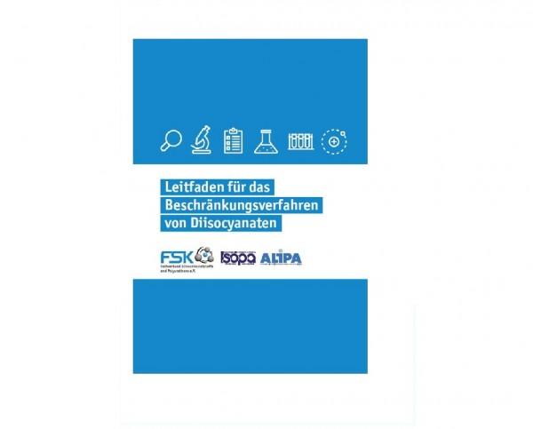 FSK Leitfaden für das Beschränkungsverfahren von Diisocyanaten nach der REACH-Verordnung